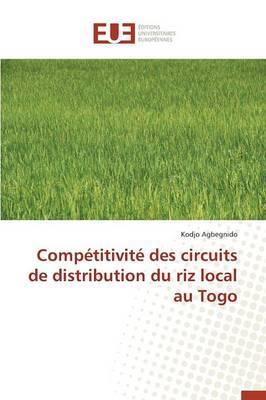 Competitivite des Circuits de Distribution du Riz Local au Togo