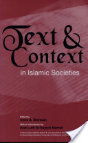 Text and Context in Islamic Societies