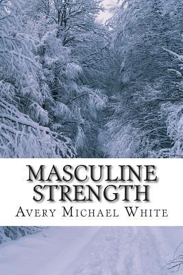 Masculine Strength