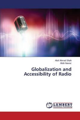 Globalization and Accessibility of Radio