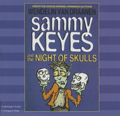 Sammy Keyes and the Night of the Skulls