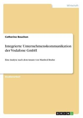 Integrierte Unternehmenskommunikation der Vodafone GmbH