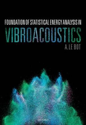 Foundation of Statistical Energy Analysis in Vibroacoustics
