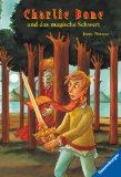 Charlie Bone 06 und das magische Schwert