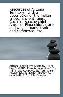 Resources of Arizona Territory