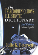 The Telecommunications Illustrated Dictionary, Second Edition