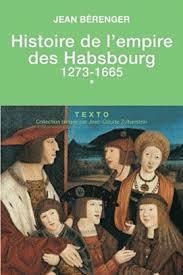 Histoire de l'empire des Habsbourg, Tome 1