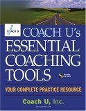 Coach U's Essential Coaching Tools