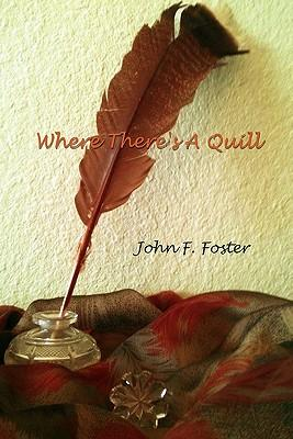 Where There's a Quill