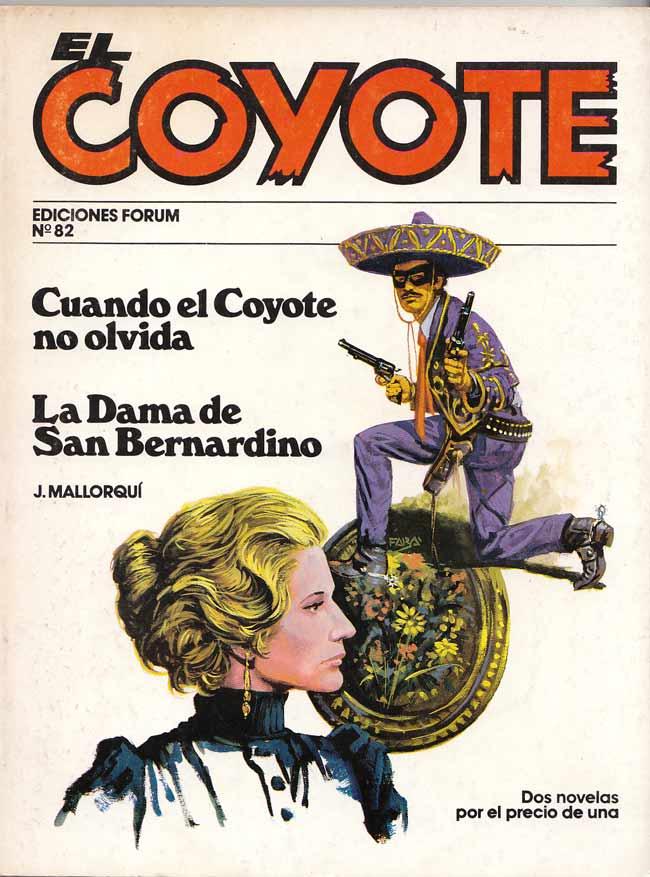 Cuando El Coyote no olvida / La dama de San Bernardino