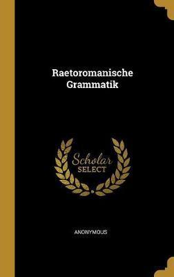 Raetoromanische Grammatik