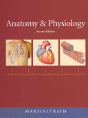 Studyguide for Anatomy and Physiology by Frederic H. Martini, Isbn 9780321597137