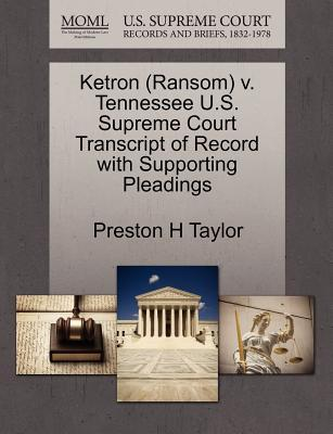 Ketron (Ransom) V. Tennessee U.S. Supreme Court Transcript of Record with Supporting Pleadings