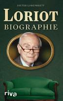 Loriot: Biographie