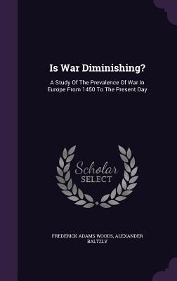 Is War Diminishing?