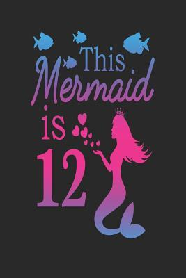 This Mermaid is 12