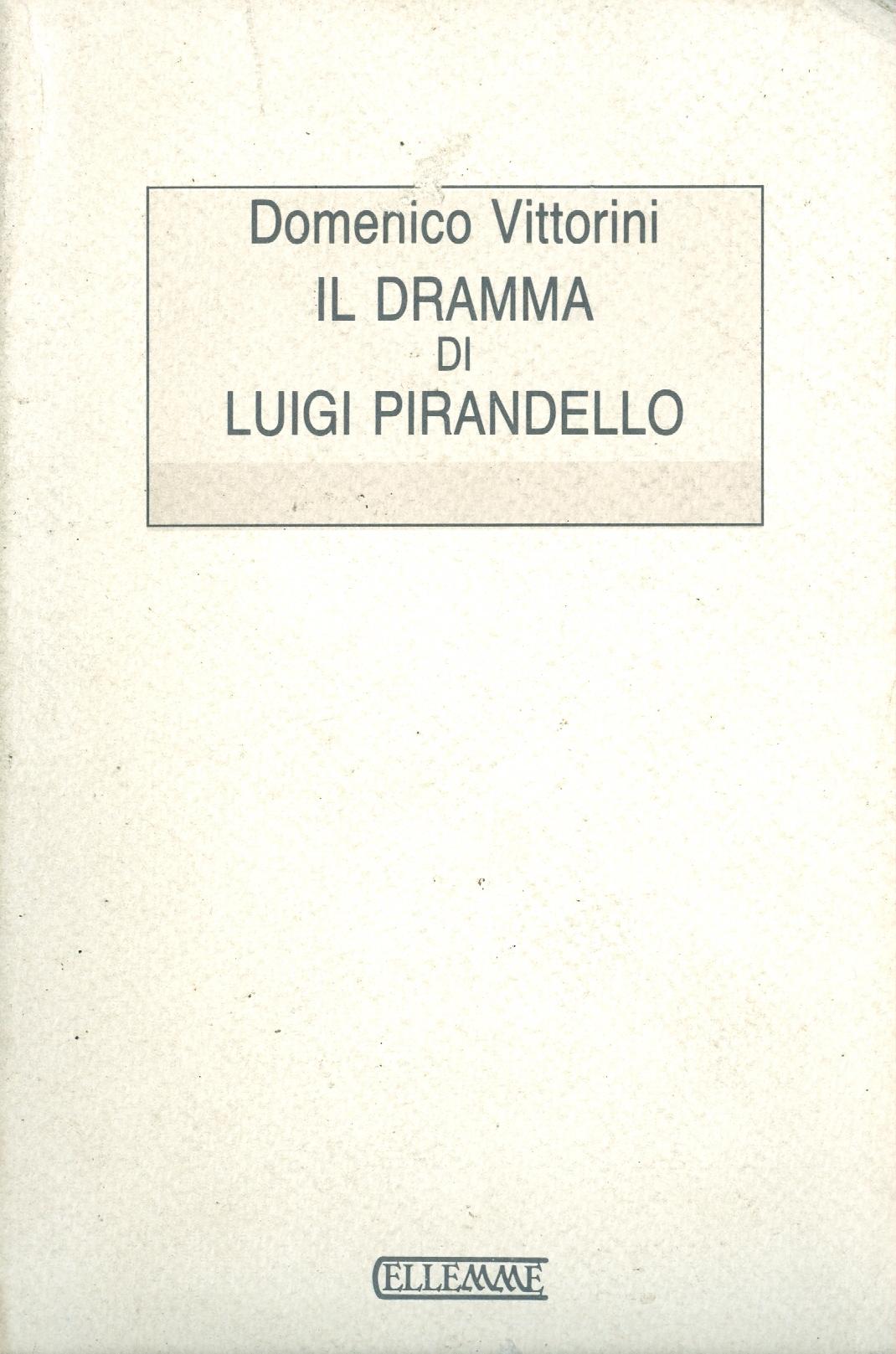 Il dramma di Luigi Pirandello