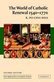 The World of Catholic Renewal, 15401770