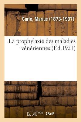 La Prophylaxie des Maladies Veneriennes