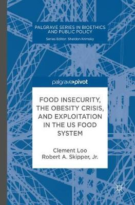Food Insecurity, the Obesity Crisis, and Exploitation in the US Food System