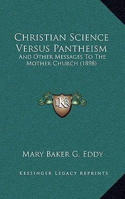 Christian Science Versus Pantheism