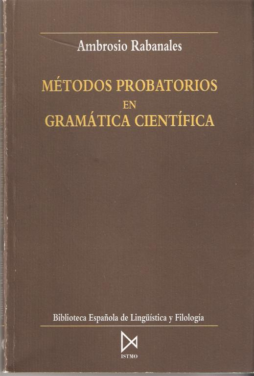 Métodos probatorios en gramática científica