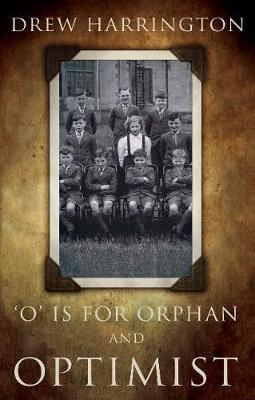 'O' is for Orphan and Optimist