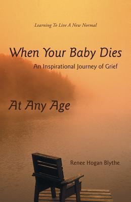 When Your Baby Dies
