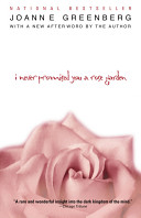 I Never Promised You a Rose Garden