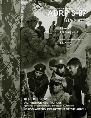 Army Doctrine Reference Publication Adrp 3-07 Stability Change 1 February 2013