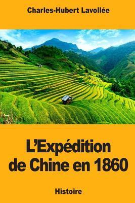 L'Expédition de Chine en 1860