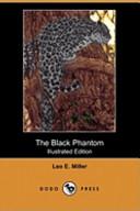 The Black Phantom (Illustrated Edition) (Dodo Press)