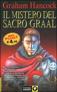 Risultati immagini per il mistero del sacro graal graham hancock