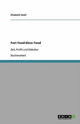 Fast Food-Slow Food
