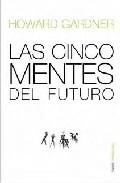 Las cinco mentes del futuro/ The Five Minds of The Future