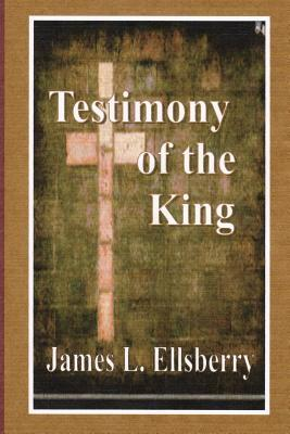 Testimony of the King