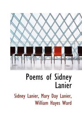 Poems of Sidney Lanier