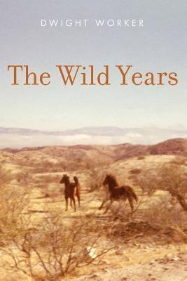 The Wild Years