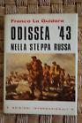 Odissea '43 nella steppa russa