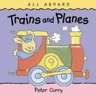 Trains and Planes
