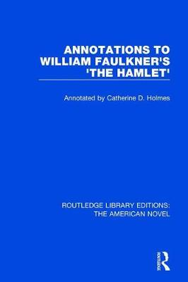 Annotations to William Faulkner's 'The Hamlet'