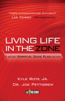 Living Life in the Zone