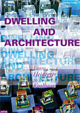 Dwelling and Architecture