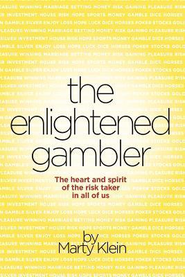 The Enlightened Gambler