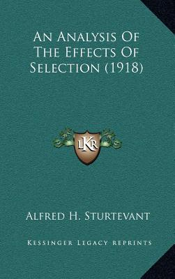 An Analysis of the Effects of Selection (1918)
