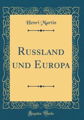 Russland und Europa (Classic Reprint)