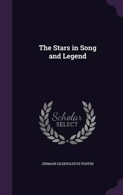 The Stars in Song and Legend