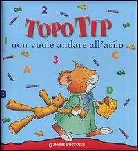 Topo Tip non vuole a...