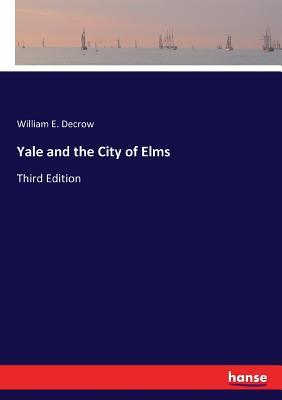 Yale and the City of Elms