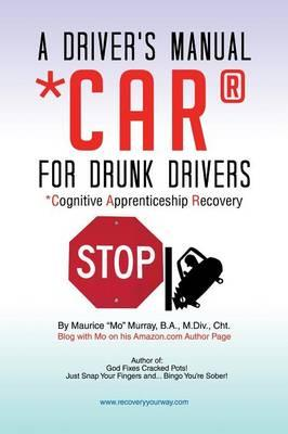 A Driver's Manual Car for Drunk Drivers